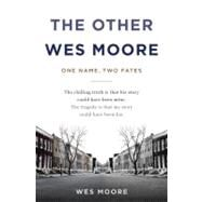 The Other Wes Moore by Moore, Wes, 9780385528191