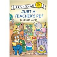 Just a Teacher's Pet by Mayer, Mercer, 9780061478192
