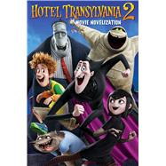 Hotel Transylvania 2 Movie Novelization by Deutsch, Stacia, 9781481448192