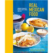 Real Mexican Food by Fordham, Ben; Cruz, Felipe Fuentes; Cassidy, Peter, 9781849758192