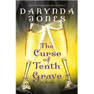 The Curse of Tenth Grave A Novel by Jones, Darynda, 9781250078193