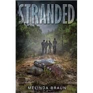 Stranded by Braun, Melinda, 9781481438193