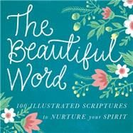 The Beautiful Word by Zondervan Publishing House, 9780718088194