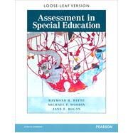 Assessment in Special Education by Raymond H. Witte;   Jane E. Bogan;   Michael F. Woodin, 9780132108195