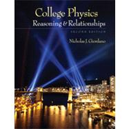 College Physics Reasoning and Relationships by Giordano, Nicholas, 9780840058195