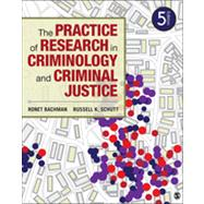 The Practice of Research in Criminology and Criminal Justice by Ronet Bachman, 9781452258195