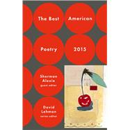 The Best American Poetry 2015 by Alexie, Sherman; Lehman, David, 9781476708195