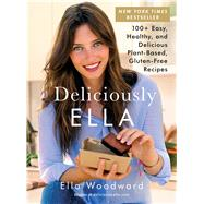 Deliciously Ella by Woodward, Ella, 9781501138195