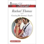 Craving Her Enemy's Touch by Thomas, Rachael, 9780373138197