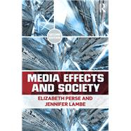 Media Effects and Society by Perse; Elizabeth M., 9780415878197