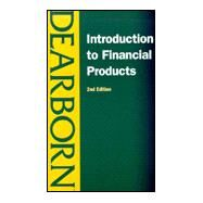 Introduction to Financial Products by Unknown, 9780793138197