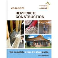 Essential Hempcrete Construction by Magwood, Chris, 9780865718197