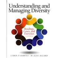Understanding and Managing Diversity Readings, Cases, and Exercises by Harvey, Carol; Allard, M. June, 9780133548198