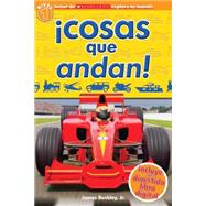 Scholastic Explora Tu Mundo: ¡Cosas que andan! (Spanish language edition of Scholastic Discover More Reader Level 1: Things That Go!) by Arlon, Penelope, 9780545628198