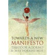 Towards A New Manifesto  Cl by Adorno,Theodor W., 9781844678198