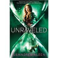 Unraveled by Albin, Gennifer, 9781250068200