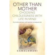 Other Than Mother by Kamalamani, 9781782798200