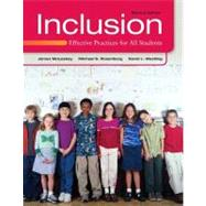 Inclusion Effective Practices for All Students by McLeskey, James L.; Rosenberg, Michael S.; Westling, David L., 9780132658201