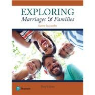 EXPLORING MARRIAGES & FAMILIES by Unknown, 9780134708201