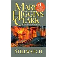 Stillwatch by Clark, Mary Higgins, 9780671528201