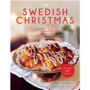 The Swedish Christmas Table by Linder, Jens; Westman, Johanna; Khan, River; Koskela, Pia, 9781510738201