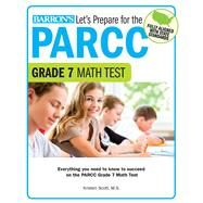 Let's Prepare for the Parcc Grade 7 Math Test by Scott, Kristen, 9781438008202