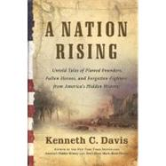 A Nation Rising by Davis, Kenneth C., 9780061118203