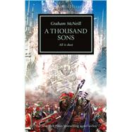 A Thousand Sons: All Is Dust by McNeill, Graham, 9781849708203