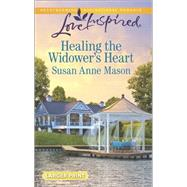 Healing the Widower's Heart by Mason, Susan Anne, 9780373818204