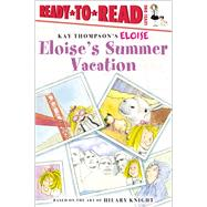 Eloise's Summer Vacation by McClatchy, Lisa; Lyon, Tammie, 9781481488204