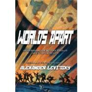 Worlds Apart by Levitsky, Alexander, 9781585678204