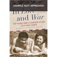 In Love and War by Walters, Melody M. Miyamoto, 9780806148205
