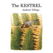 The Kestrel by Village, Andrew, 9781408138205
