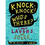 Knock-knock! Who's There? by Yoe, Craig, 9781481478205