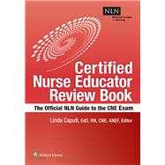 NLN's Certified Nurse Educator Review The Official National League for Nursing Guide by Caputi, Linda, 9781934758205