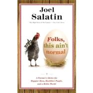 Folks, This Ain?'t Normal B by Salatin, Joel, 9780892968206