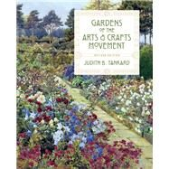 Gardens of the Arts & Crafts Movement by Tankard, Judith B., 9781604698206