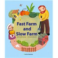 Fast Farm and Slow Farm by Cis, Valeria; Jung, Min Jee, 9781939248206