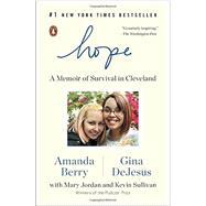 Hope by Berry, Amanda; Dejesus, Gina; Jordan, Mary (CON); Sullivan, Kevin (CON), 9780143108207