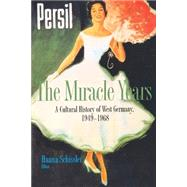 The Miracle Years by Schissler, Hanna, 9780691058207