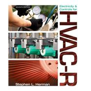 Electricity and Controls for HVAC-R by Herman, Stephen L.; Sparkman, Ron, 9781133278207
