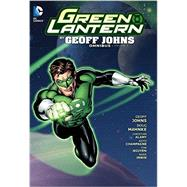 Green Lantern by Geoff Johns Omnibus Vol. 3 by JOHNS, GEOFF; MAHNKE, DOUG, 9781401258207