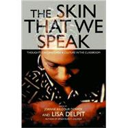 The Skin That We Speak by Delpit, Lisa D., 9781565848207