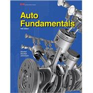 Auto Fundamentals by Stockel, Martin W.; Stockel, Martin T.; Johanson, Chris, 9781619608207