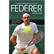 Federer by Bowers, Chris, 9781784188207