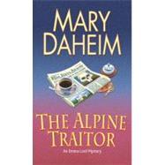 The Alpine Traitor by DAHEIM, MARY, 9780345468208