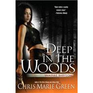 Deep in the Woods by Green, Chris Marie (Author), 9780441018208