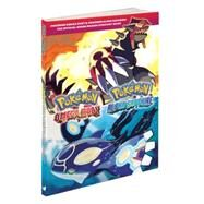 Pokémon Omega Ruby & Pokémon Alpha Sapphire: The Official Hoenn Region Strategy Guide by Pokemon Company International, 9781101898208