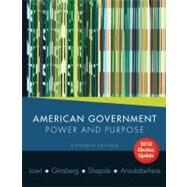 American Government : Power and Purpose by LOWI,THEODORE J., 9780393118209