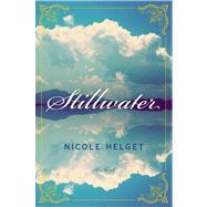 Stillwater by Helget, Nicole, 9780547898209